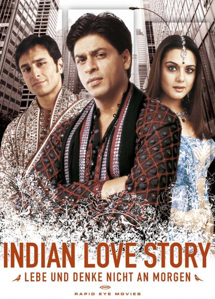 Kal Ho Naa Ho / Indian Love Story