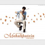 Mohabbatein Wallpaper