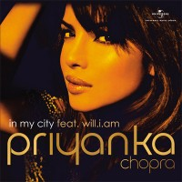 "Priyanka Chopra ft. will.i.am - Single ""In my City"""